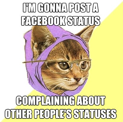 Complaining About Other Peoples Statuses On Facebook