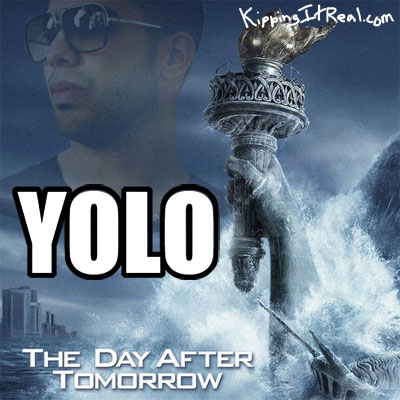 The Day After Tomorrow Drake YOLO